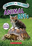 img - for Five-Minute True Stories: Animal BFFs book / textbook / text book