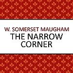 The Narrow Corner | W. Somerset Maugham