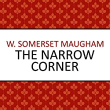 The Narrow Corner Audiobook by W. Somerset Maugham Narrated by David Thorpe