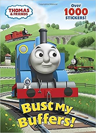Bust My Buffers! (Thomas & Friends) (Color Plus 1,000 Stickers)