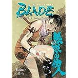 Blade of the Immortal, Vol. 19: Badger Hole ~ Hiroaki Samura