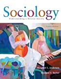 Sociology: Understanding a Diverse Society (with InfoTrac) (0495004898) by Andersen, Margaret L.