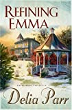 Refining Emma (The Candlewood Trilogy, Book 2)