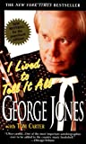 I Lived to Tell It All (0440223733) by George Jones