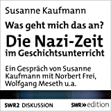 img - for Was geht mich das an?. Die Nazi-Zeit im Geschichtsunterricht book / textbook / text book
