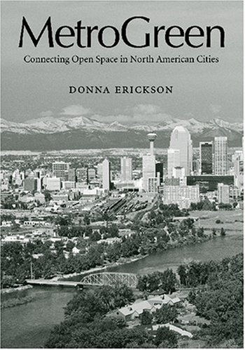 MetroGreen: Connecting Open Space in North American Cities