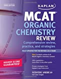 Kaplan MCAT Organic Chemistry Review Notes