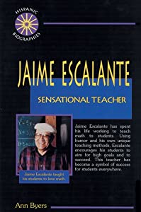 an examination of the book jaime escalante sensational teacher by ann byers Find helpful customer reviews and review ratings for jaime escalante: sensational teacher  by ann byers format  and helped me review math for teachers exam(i.