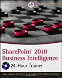 img - for SharePoint 2010 Business Intelligence 24-Hour Trainer book / textbook / text book