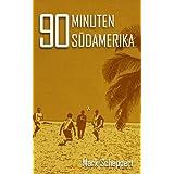 """90 Minuten S�damerikavon """"Mark Scheppert"""""""