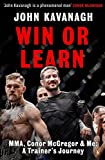 Book - Win or Learn: MMA, Conor McGregor and Me: A Trainer's Journey