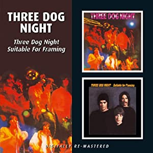 Three Dog Night/Suitable for F