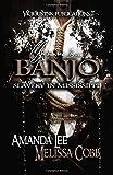 My Name is Banjo: Slavery in Mississippi