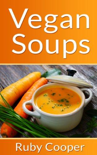 Book: Vegan Cookbook - Vegan Soups by Ruby Cooper