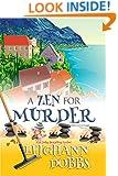 A Zen For Murder (Mooseamuck Island Cozy Mystery Series Book 1)