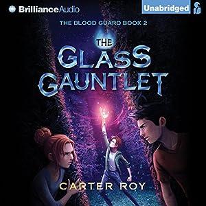 The Glass Gauntlet Audiobook