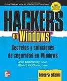 img - for Hackers en Windows: Secretos y soluciones de seguridad en Windows (Spanish Edition) book / textbook / text book
