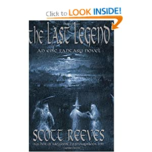 The Last Legend by Scott Reeves