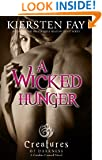 A Wicked Hunger (Creatures of Darkness 1): A Coraline Conwell Novel