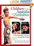 CHILDREN FROM AUSTRALIA TO ZIMBABWE(hc)