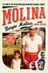 Molina: The Story of the Father Who R...