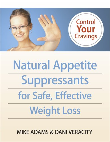 Natural Appetite Suppressants for Safe, Effective Weight Loss