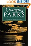 Changing Parks: The History, Future a...