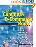 The Complete E-Commerce Book: Design,...