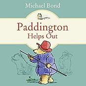 Paddington Helps Out   Michael Bond