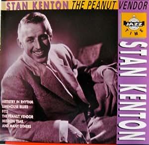 Stan Kenton - Stan Kenton / The Peanut Vendo - Amazon.com
