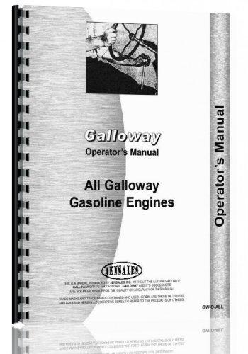 Galloway 7, 9, 12, 16 HP Hit & Miss Engine Operators Manual