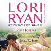 Ever Hopeful: Book One in the Evers, Texas Series | [Lori Ryan]