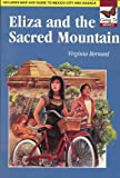 Eliza and the Sacred Mountain - Going To Series: Going to Mexico