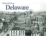 img - for Remembering Delaware book / textbook / text book