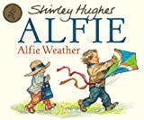Alfie Weather (0099404257) by Hughes, Shirley