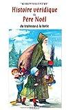 """Afficher """"Histoire véridique du Père Noël"""""""