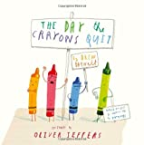By Drew Daywalt - The Day the Crayons Quit (5/28/13)