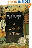 A Wrinkle in Time (Madeleine L'Engle's Time Quintet Book 1)