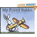 My Friend Rabbit (Caldecott Medal Book)