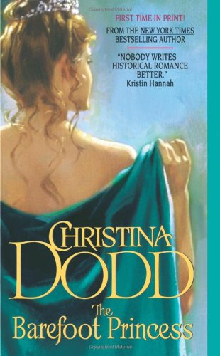 The Barefoot Princess (Lost Princesses, Book 2) by Christina Dodd