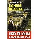 L'ombre du soleil - Prix Quai des Orfèvres  2006