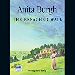 The Breached Wall | Anita Burgh