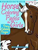 Horse Coloring Pages for Girls - Pony Coloring Pages (Horse Coloring Books) (Volume 1)