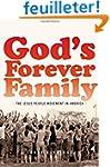 God's Forever Family: The Jesus Peopl...