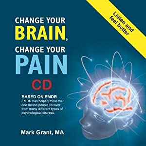 Change Your Brain Change Your Pain CD