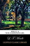 Polly: A New-Fashioned Girl