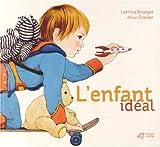 vignette de 'L'enfant idéal (Laëtitia Bourget)'