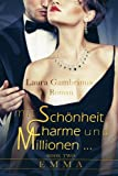 Mit Sch�nheit, Charme und Millionen... Book two. Emma