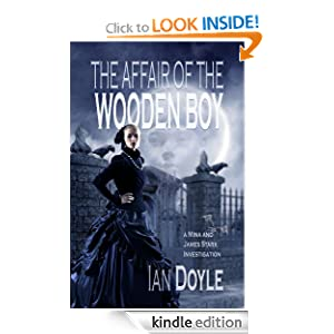 The Affair of the Wooden Boy (A Mina and James Stark Investigation)