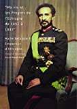 Ma Vie et les Progrès de l'Ethiopie de 1892 à 1937, de Haile Selassie I